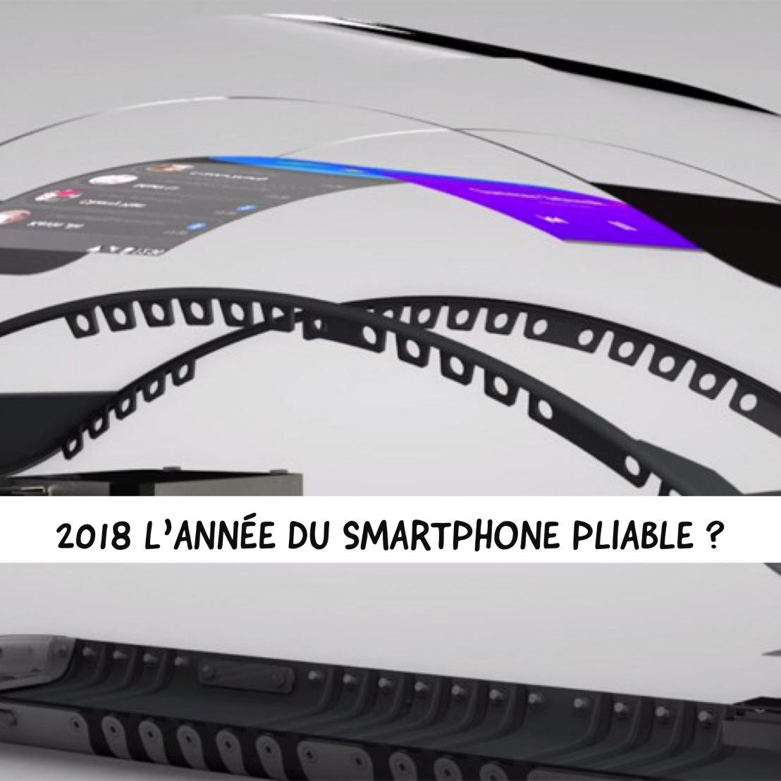 2018 l'année du smartphone pliable?