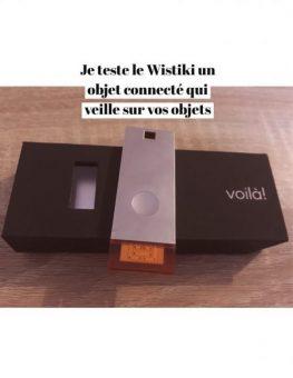 Test du Wistiki l'accessoire connecté qui veille sur vosobjets