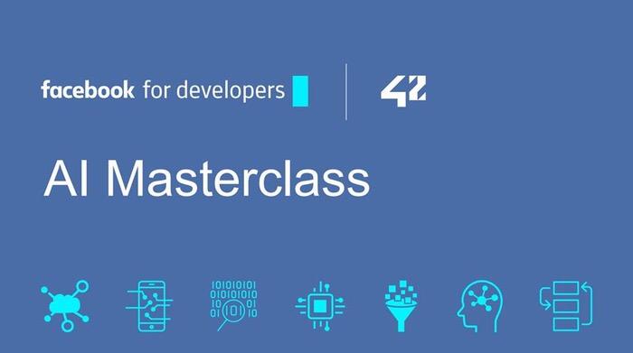Facebook propose 5 Masterclass dédiées à l'Intelligence Artificielle à42