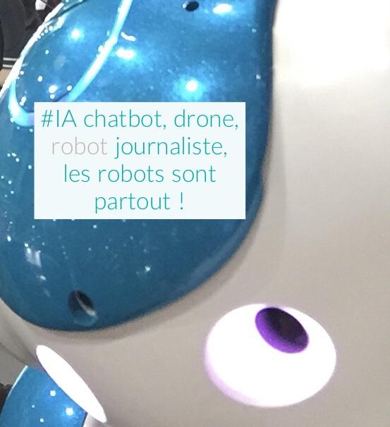 #IA chatbot, drone, robot journaliste, les robots sont partout!