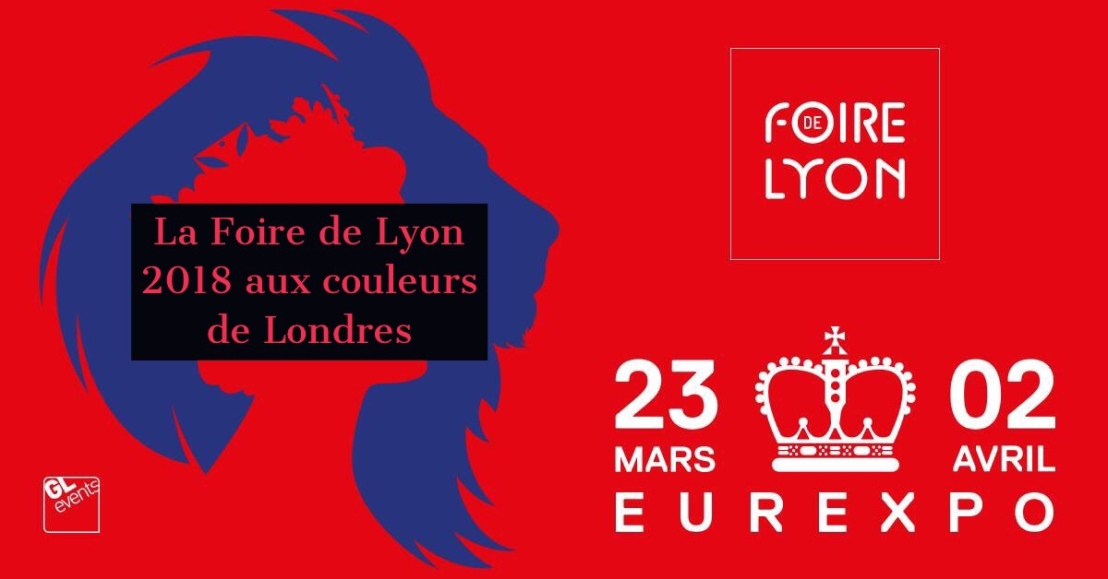 Plein feux sur Londres pour la 100e édition de la Foire de Lyon!