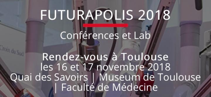 #Futurapolis le RDV dédié aux innovations et aux nouvellestechnologies