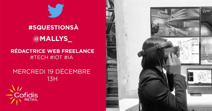 Interview Twitter : #5questionsà @mallys_ par@cofidis_retail